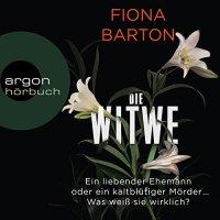 Die Witwe von Fiona Barton