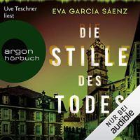Die Stille des Todes von Eva Garcia Saenz