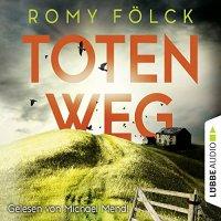 Totenweg von Romy Fölck