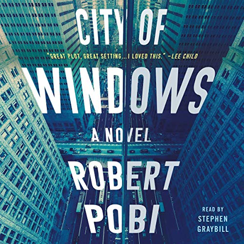 City of Windows von Robert Pobi