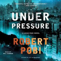 Under Pressure von Robert Pobi