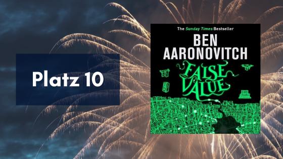 False 10. Value von Ben Aaronovitch
