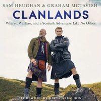 Clandlands von Sam Heughan und Graham McTavish